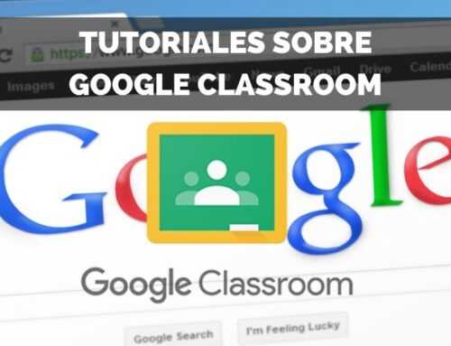 Tutoriales Google Classroom